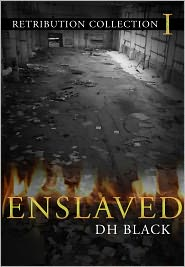 DH Black - Enslaved