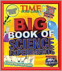Book Cover Image. Title: TIME For Kids Big Book of Science Experiments:  A step-by-step guide, Author: by Editors of TIME For Kids Magazine