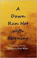 A Dawn Run Hot with Morning