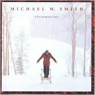ChristmastimeMichael W. Smith: CD Cover