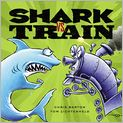 Book Cover Image. Title: Shark vs. Train, Author: by Chris Barton