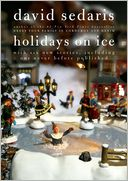Book Cover Image. Title: Holidays on Ice:  Featuring Six New Stories, Author: David Sedaris