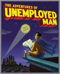 Book Cover Image. Title: The Adventures of Unemployed Man, Author: by Erich Origen