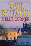 Book Cover Image. Title: Hell's Corner (Camel Club Series #5), Author: by David Baldacci