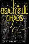 Book Cover Image. Title: Beautiful Chaos (Beautiful Creatures Series #3), Author: by Kami Garcia