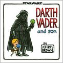 Book Cover Image. Title: Darth Vader and Son, Author: by Jeffrey Brown
