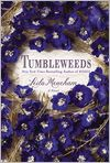 Book Cover Image. Title: Tumbleweeds, Author: by Leila Meacham