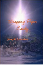 Joseph Loscalzo - Wrapping Paper Candy