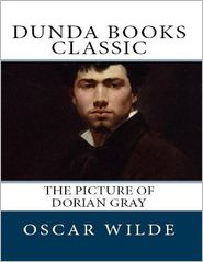 Oscar Wilde - The Picture of Dorian Gray (Dunda Books Classic)