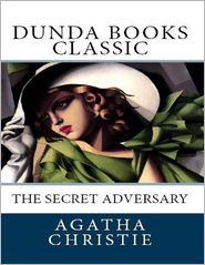 Agatha Christie - The Secret Adversary (Dunda Books Classic)