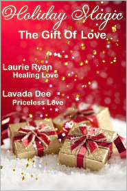 Lavada Dee Laurie Ryan - Holiday Magic - The Gift of Love
