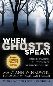Mary Ann Winkowski - When Ghosts Speak