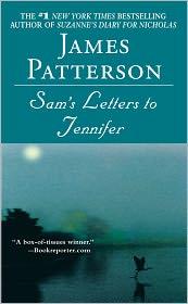 James Patterson - Sam's letters to Jennifer