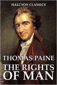 Thomas Paine - The Rights of Man by Thomas Paine