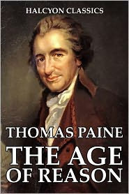 Thomas Paine - The Age of Reason by Thomas Paine