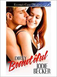 Jodie Becker - Dirty Beautiful