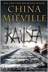 Book Cover Image. Title: Railsea, Author: by China  Mieville