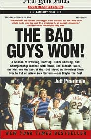 The Bad Guys Won  by Jeff Pearlman (April 2005) read more