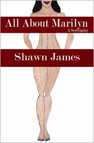 Shawn James - All About Marilyn