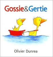 Gossie & Gertie by Olivier Dunrea: Book Cover