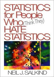 Statistics for People Who (Think They) Hate Statistics by Neil J. Salkind: Book Cover