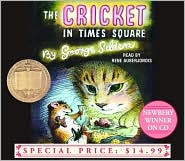 The Cricket in Times Square (Chester Cricket Series)