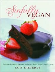 sinfully vegan: over 140 decadent desserts to satisfy every vegan's sweet tooth