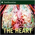 Book Cover Image. Title: The Heart:  Our Circulatory System, Author: by Seymour Simon