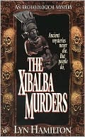 The Xibalba Murders by Lyn Hamilton: Book Cover