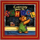 Corduroy Goes to School