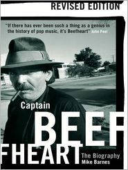 Mike Barnes - Captain Beefheart: The Biography