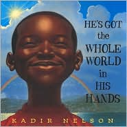 He's Got the Whole World in His Hands by Kadir Nelson: Book Cover