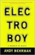 Electroboy A Memoir of Mania read more