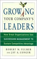 Growing Your Company's Leaders by Fulmer M. Fulmer: Book Cover