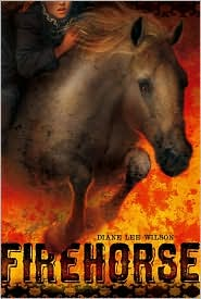 Firehorse by Diane L. Wilson: Book Cover
