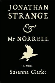 Jonathan Strange and Mr. Norrell by Susanna Clarke: Book Cover