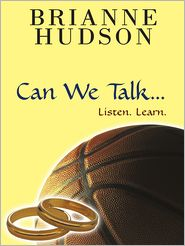 Brianne Hudson - Can We Talk...
