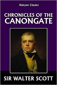 Sir Walter Scott - Chronicles of the Canongate by Sir Walter Scott