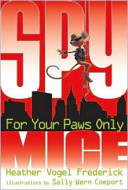 For Your Paws Only (Spy Mice Series #2)