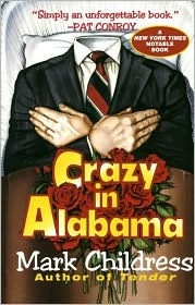 Crazy in Alabama by Mark Childress: Book Cover