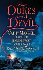 Elaine Fox, Jeaniene Frost, Sophia Nash, Tracy Anne Warren  Cathy Maxwell - Four Dukes and a Devil