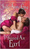 $0.99 Spotlight: I Kissed an Earl by Julie Anne Long