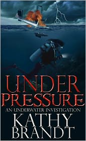 Kathy Brandt - Under Pressure: An Underwater Investigation