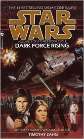 Timothy Zahn - Dark Force Rising: Star Wars (The Thrawn Trilogy)