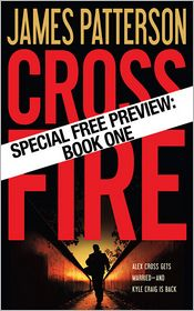 James Patterson - Cross Fire-Free Preview: The First 30 Chapters