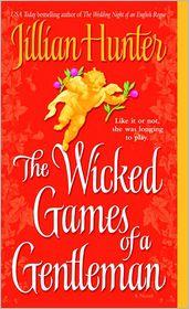 Jillian Hunter - The Wicked Games of a Gentleman