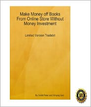 Alexander McCall Smith - Make Money off Books From Online Store Without Money Investment-Limited Version Tradebit: An Insider's Guide on Using Tradebit t