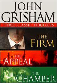 John Grisham - John Grisham: Three Classic Thrillers (3-Book Bundle): The Firm, The Appeal, The Chamber