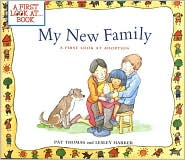 My New Family: A First Look at Adoption