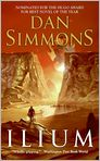 Book Cover Image. Title: Ilium, Author: by Dan Simmons